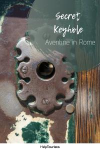Pin Secret keyhole in Rome